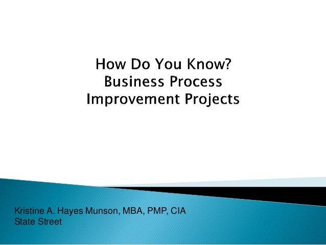 Kristine A. Hayes Munson, MBA, PMP, CIA State Street