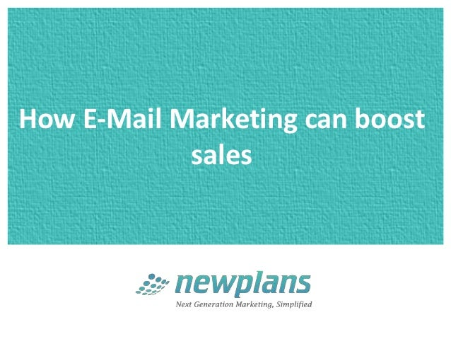 How E-Mail Marketing can boost            sales