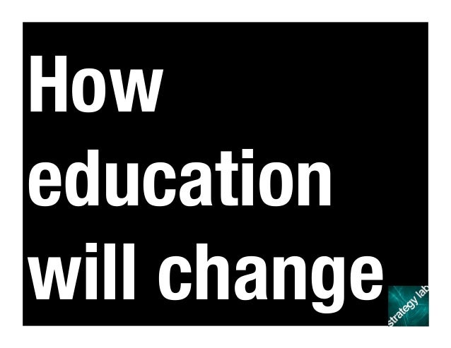 How education will change
