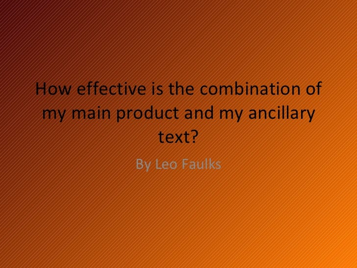How effective is the combination of my main product and my ancillary text? By Leo Faulks