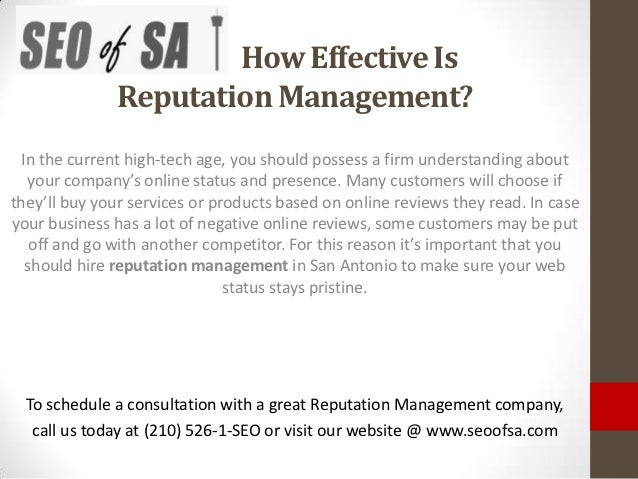 How Effective Is              Reputation Management?  In the current high-tech age, you should possess a firm understandin...