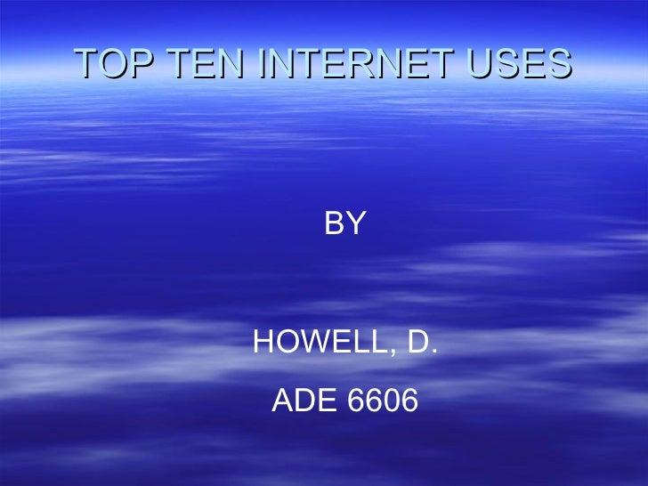 Howell D Top Ten Internet Uses 6606