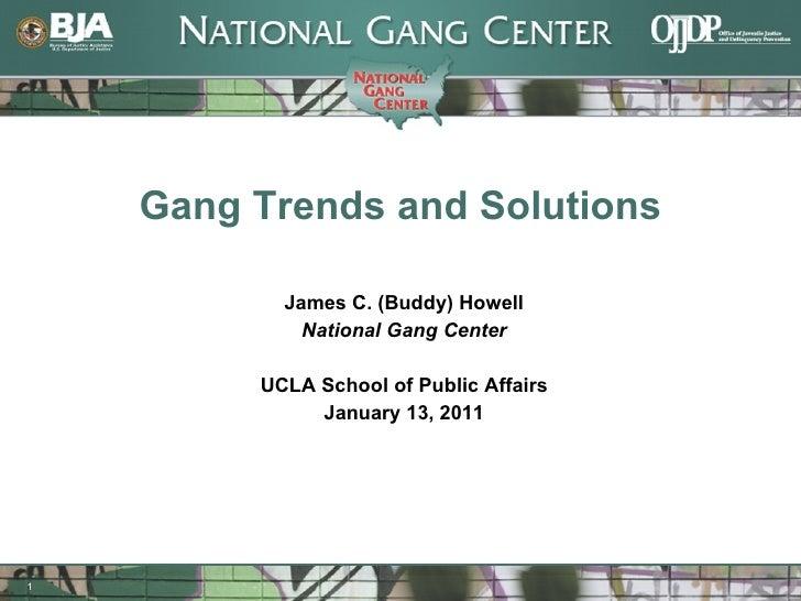 Buddy Howell on Gangs