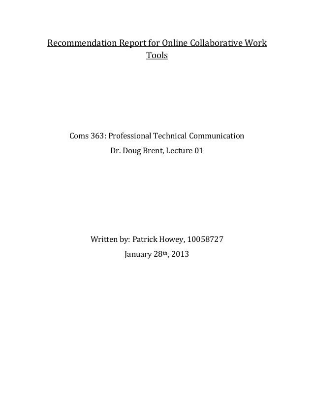 Recommendation Report for Online Collaborative Work                     Tools     Coms 363: Professional Technical Communi...
