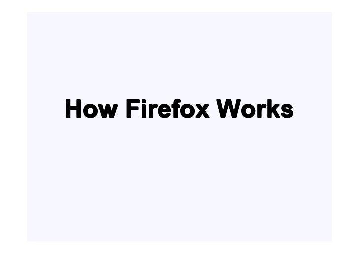 How Firefox Works