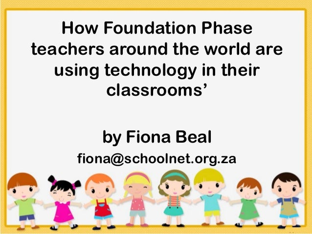 Technology in the Foundation Phase
