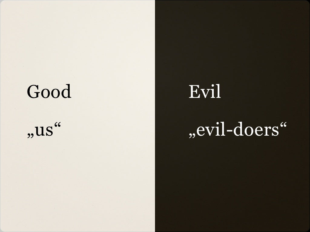 how good people turn evil essay No one of us is fundamentally evil neither are we fundamentally good the perennial shock at tragedies like the afghan massacre shows our confusion about human nature  in an essay he was.
