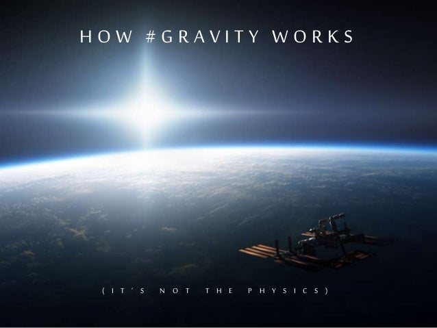 How #Gravity Works