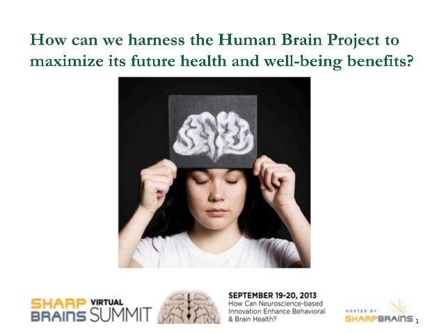 How can we harness the Human Brain Project to maximize its future health and well-being benefits?