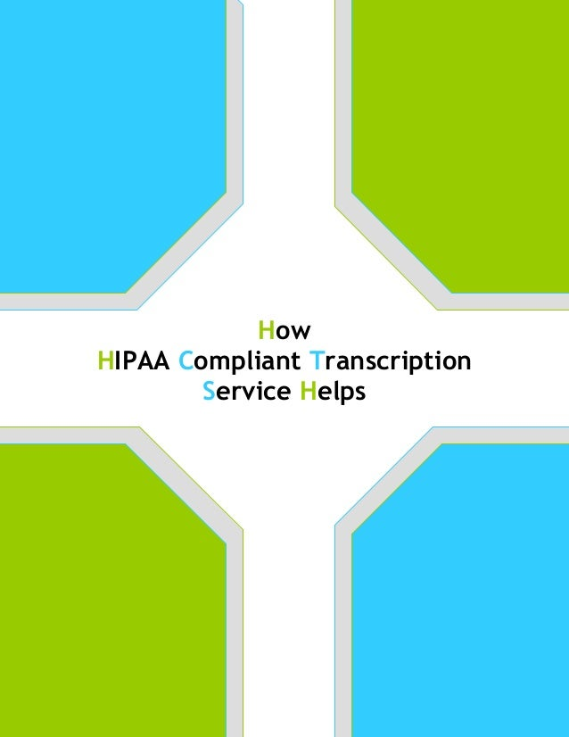 How hipaa compliant transcription service helps