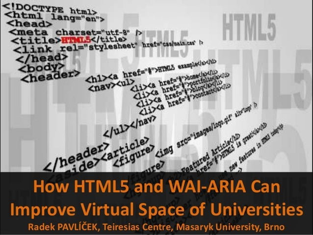 How HTML5 and WAI-ARIA Can Improve Virtual Space of Universities
