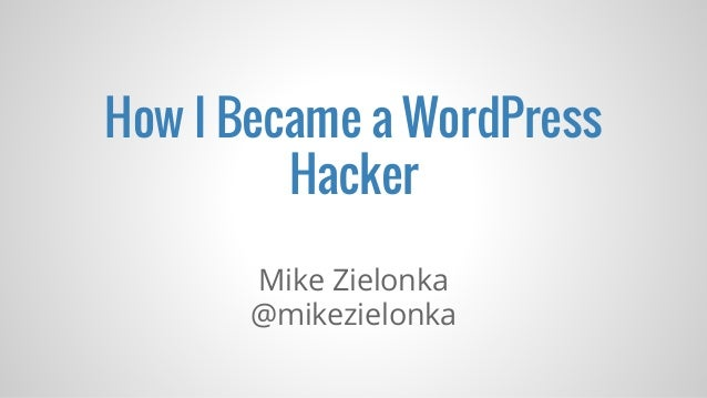 How I Became a WordPress Hacker