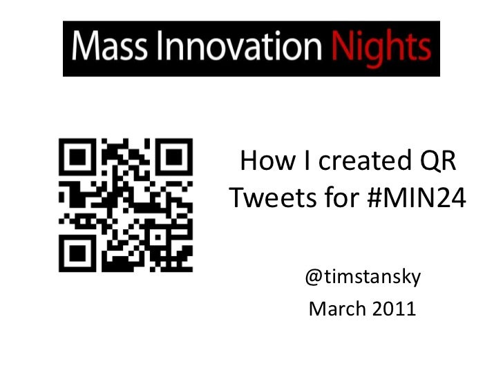 How I Created QR Tweets for #MIN24