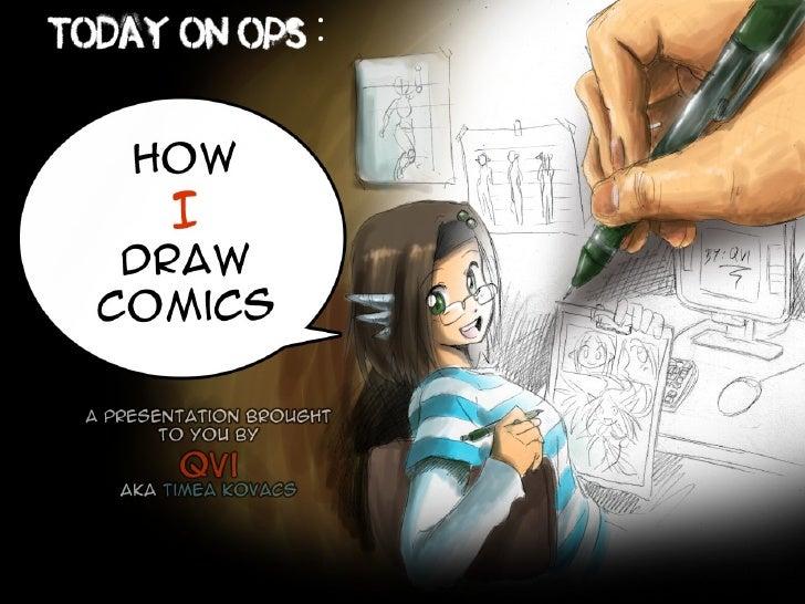 How I Draw Comics - by Qvi