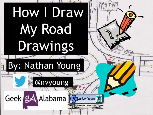 How I Draw My Road Drawings