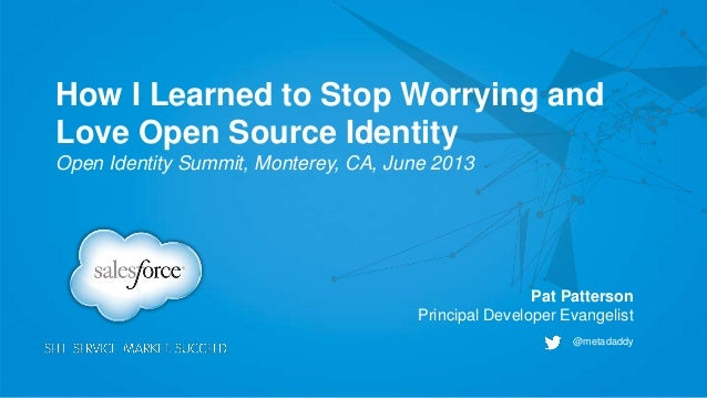 How I Learned to Stop Worrying and Love Open Source Identity