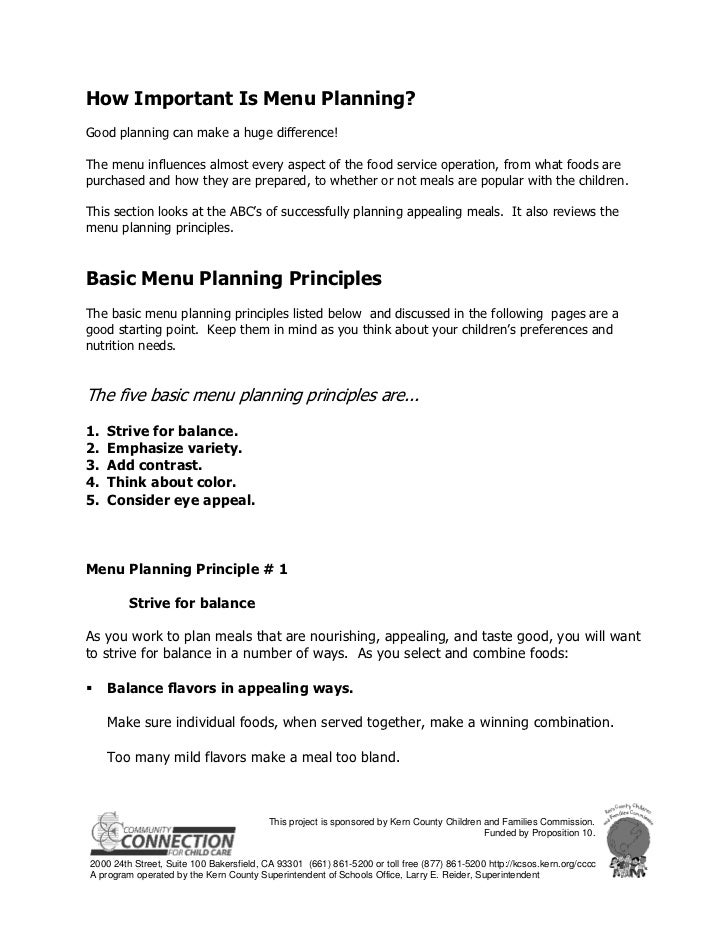 How Important Is Menu Planning?Good planning can make a huge difference!The menu influences almost every aspect of the foo...