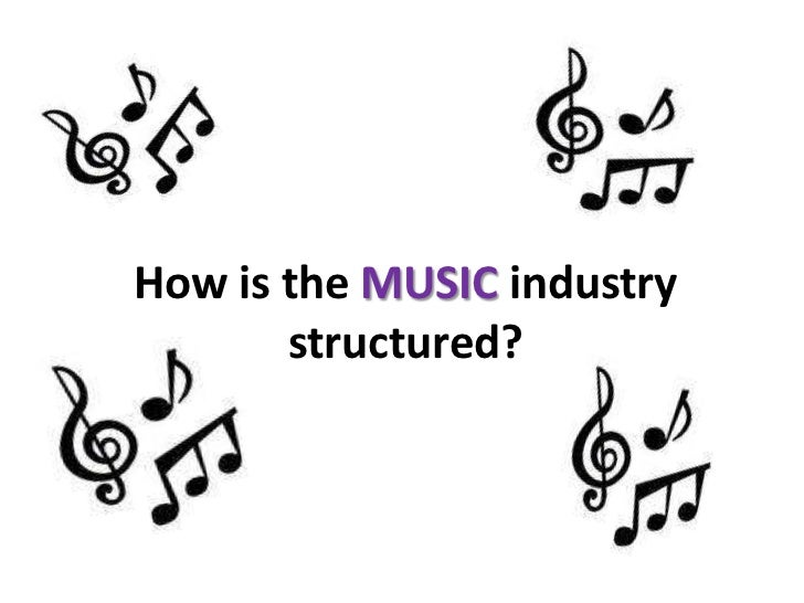 Structure Of The Music Industry
