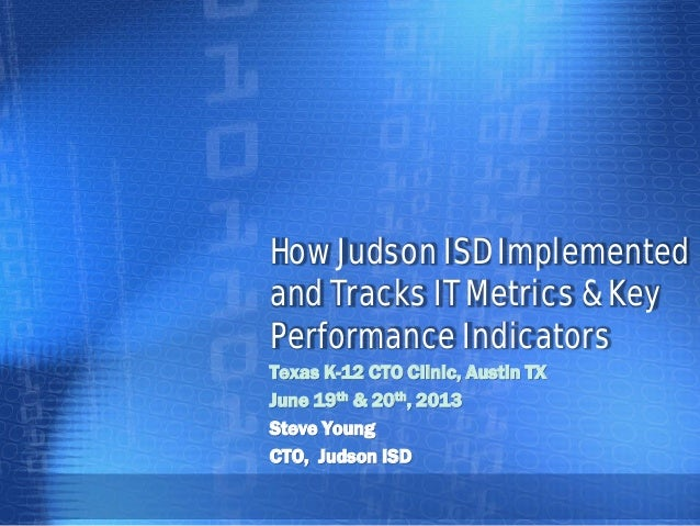 How Judson ISD Implemented and Tracks IT Metrics & Key Performance Indicators