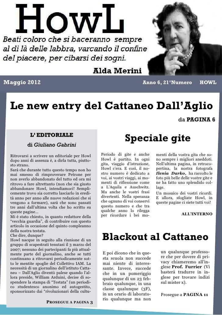 Maggio 2012                                                                 Anno 6, 21°Numero                 HOWL Le new ...