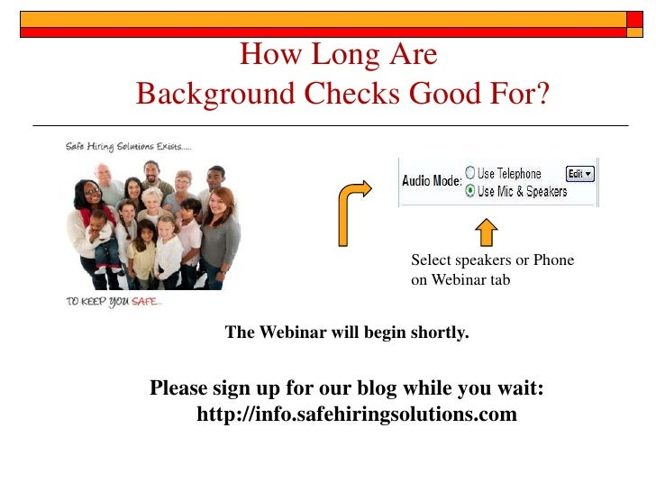 How Long AreBackground Checks Good For?                               Select speakers or Phone                            ...