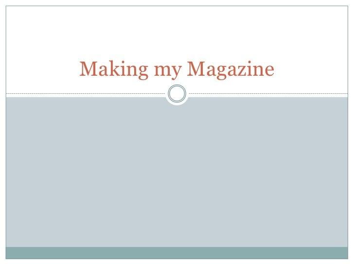 Making my Magazine<br />