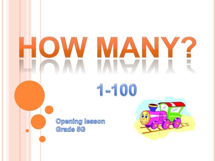  Students know numbers 30-100 and they count. How many are there? Students know new words related to previous  lessons....