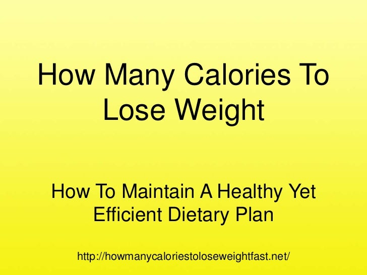 How many calories to lose weight - Presentation