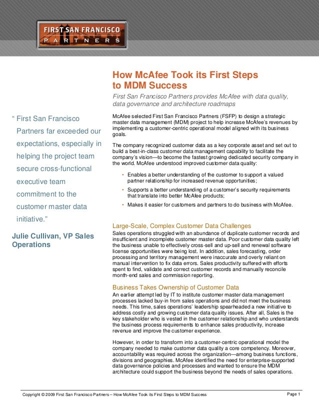 How McAfee Took its First Steps to MDM Success First San Francisco Partners provides McAfee with data quality, data govern...