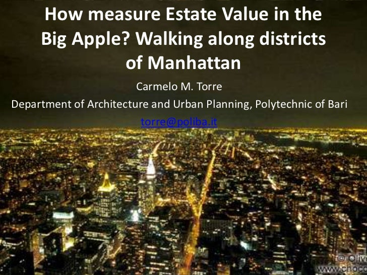 How measure Estate Value in the Big Apple? Walking along districts of Manhattan