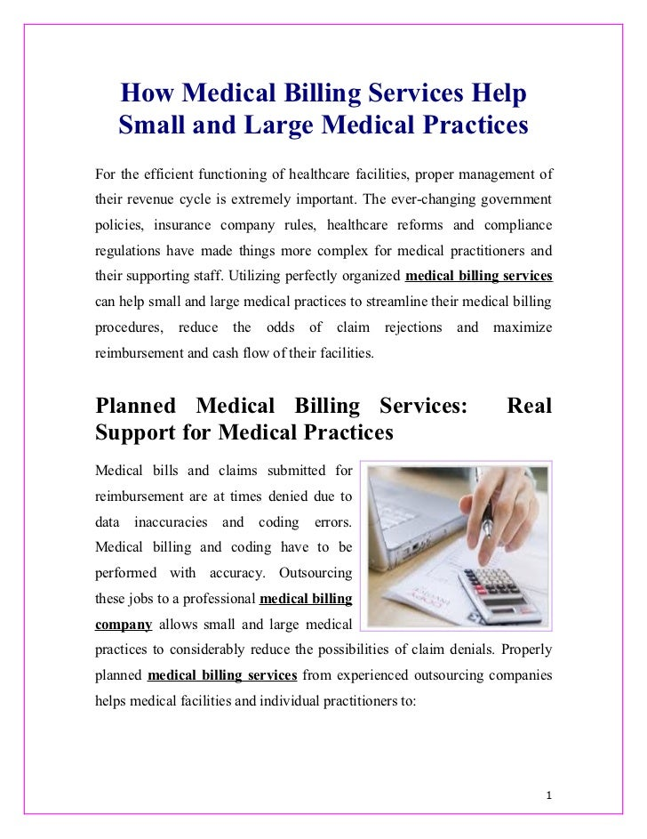 How Medical Billing Services Help    Small and Large Medical PracticesFor the efficient functioning of healthcare faciliti...