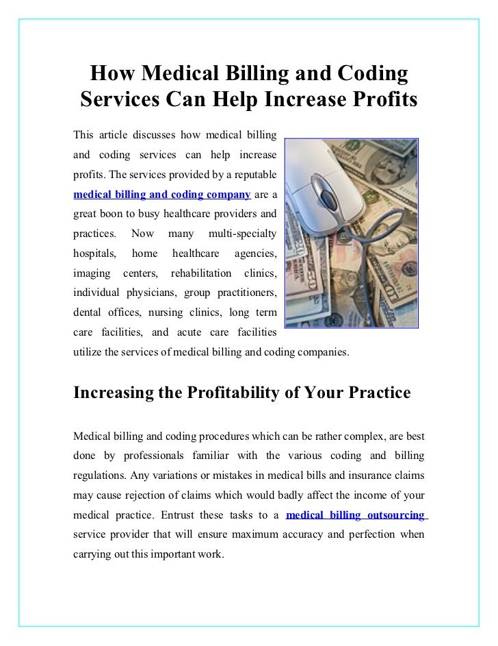How Medical Billing and Coding Services Can Help Increase ProfitsThis article discusses how medical billingand coding serv...