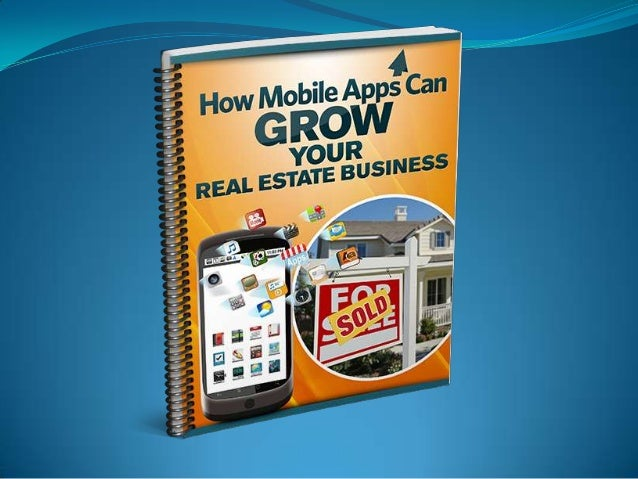 How mobile apps can grow your real estate business