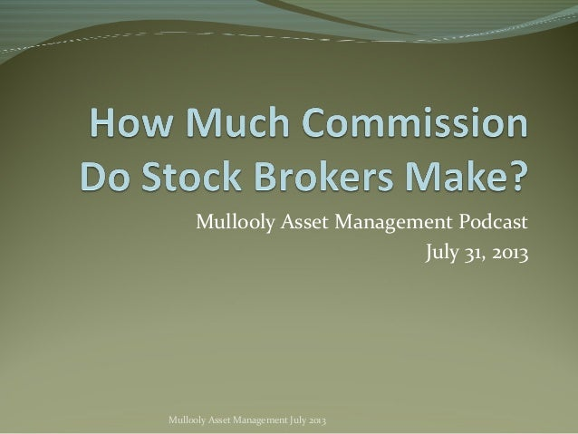 How Much Commission Do Stock Brokers Make?