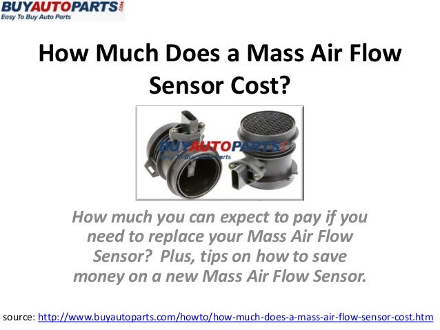 How Much Does A Mass Air Flow Sensor Cost