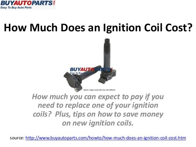 How much does an ignition coil cost?