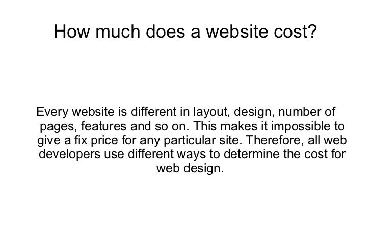 How much does a website cost? Every website is different in layout, design, number of pages, features and so on. This make...