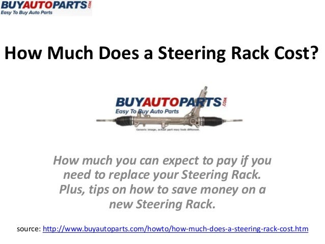 How Much Does Steering Rack Cost?