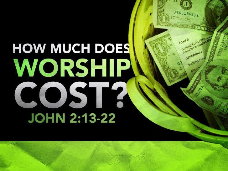 How Much Does Worship Cost