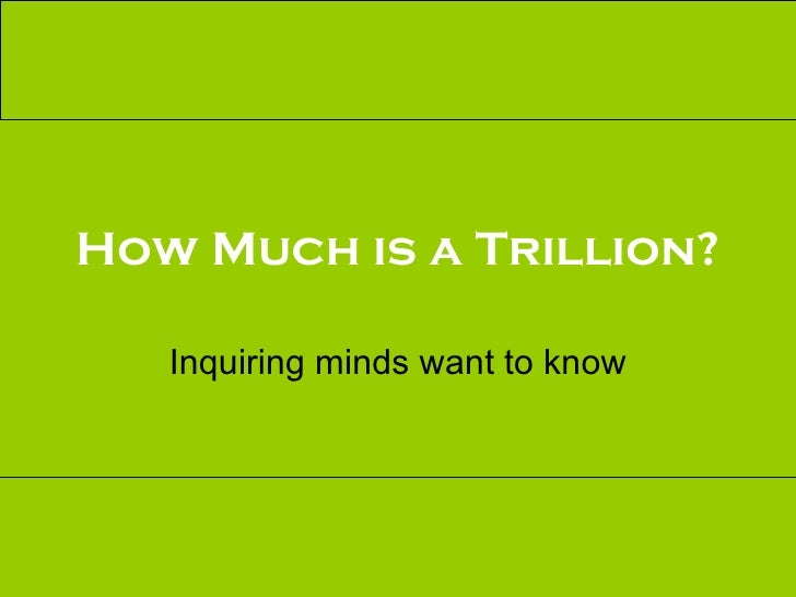 How Much Is A Trillion