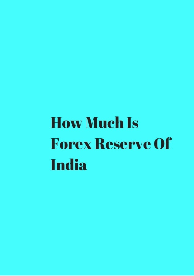 What is forex reserve