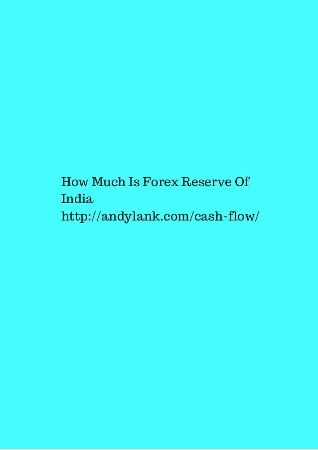 Forex reserves for india