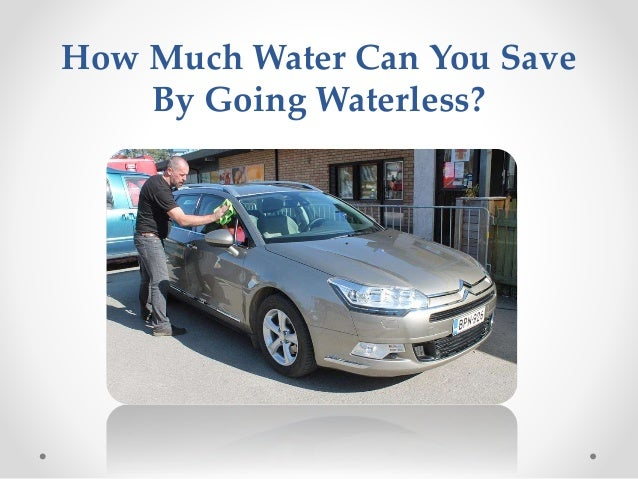 How Much Water Can You Save By Going Waterless?