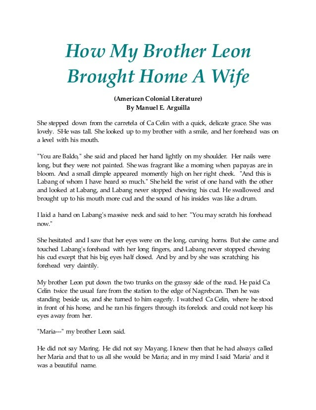 theme of how my brother leon brought a wife Known for his widely anthologized short story how my brother leon brought home a wife, which won first prize in  leon's wife baldo - younger brother of  theme.