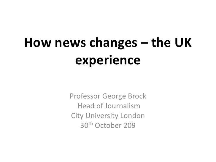 How news changes – the UK experience
