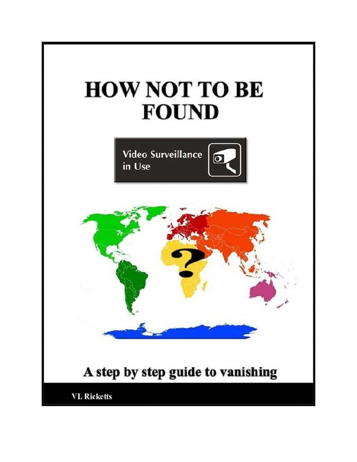 How Not To Be Found.
