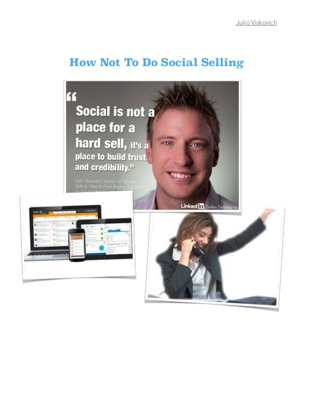 Julio Viskovich How Not To Do Social Selling