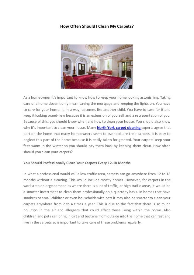 How often should i clean my carpets - Often clean carpets keep best state ...