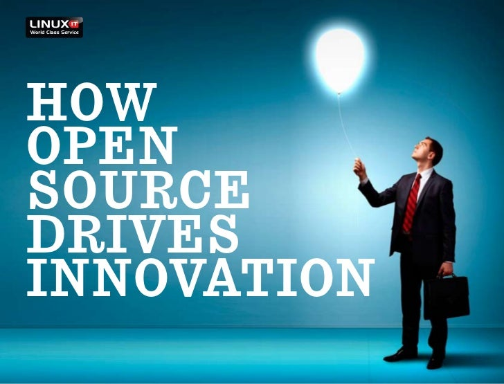 HowOpenSourcedrivesinnovation