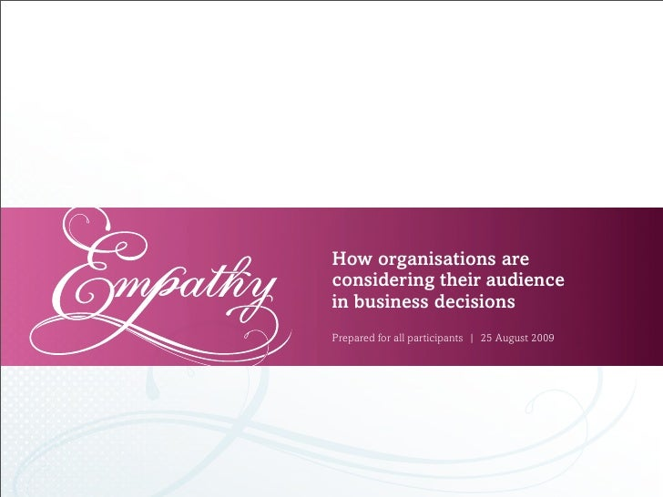 How organisations are considering their audience in business decisions